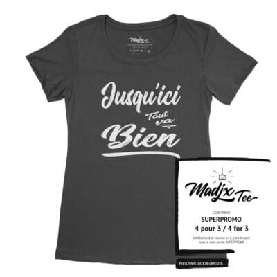 Tshirt Jusqu'ici tout va bien, tshirt pour femme, tshirt fait au Québec
