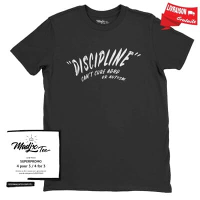 Tshirt pour TDAH, Discipline can't cure ADHD or autism, homme t-shirt, ADHD tshirt