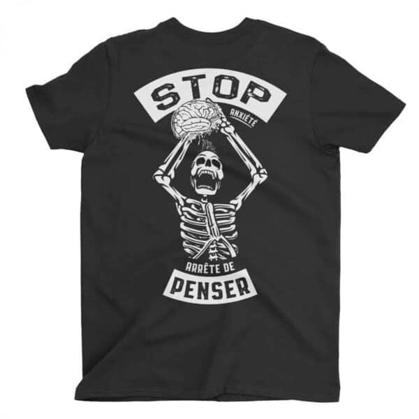 Stop Anxiété, arrête de penser, t-shirt sur anxiété 1
