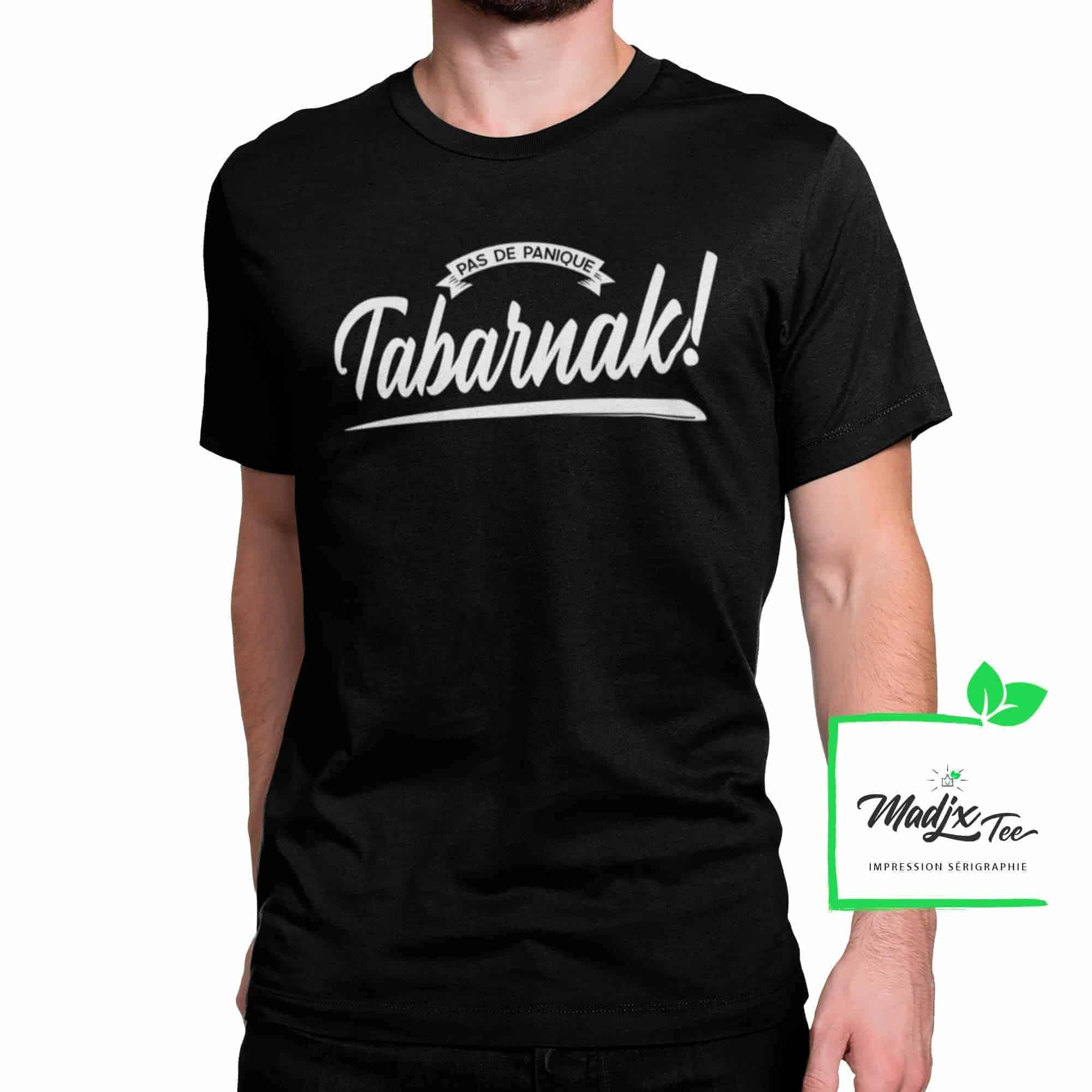 T-shirt Pas de Panique Tabarnak