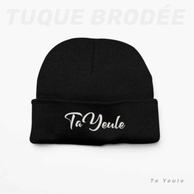 Tuque ta yeule